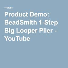 Product Demo: BeadSmith 1-Step Big Looper Plier - YouTube