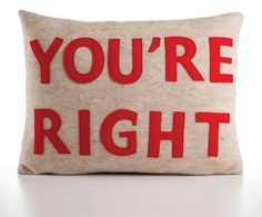 YOU'RE RIGHT 14x18 recycled felt applique by alexandraferguson