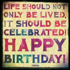 Birthday quotes, greetings and birthday wishes best collection to say happy birthday to your friends, family and love ones to show your love and care for them. Birthday Celebration Quotes, Happy Birthday Quotes, Birthday Love, Birthday Messages, Birthday Images, Happy Birthday Wishes, Birthday Greetings, Birthday Signs, Anniversary Greetings