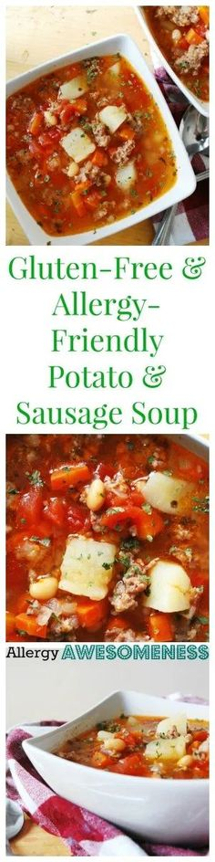 Potato and Sausage Soup Gluten, Dairy, Egg, Soy, Peanut and Tree Nut Free Top 8 Free. Moment Pot and Slow Cooker Versions Too Dinner Recipe By Soup Recipes, Dinner Recipes, Cooking Recipes, Paleo Dinner, Chili Recipes, Kitchen Recipes, Lunch Recipes, Allergy Free Recipes, Healthy Recipes