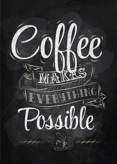 Plakat napis kawy sprawia, że wszystko można stylizowany napis kredą
