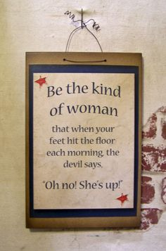 Be the kind of woman wood sign by Laurie Maurey Sherrell by lauriesherrell on Etsy
