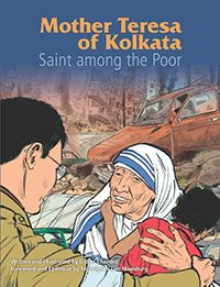 Mother Teresa of Kolkata | Join Mother Teresa as she learns to serve the poor and help others, traveling the world to spread a message of love and peace!-- We give praise and glory to our God for our new saint!
