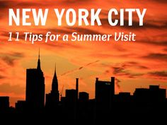 New York City travel tips - 11 things to do in the summer