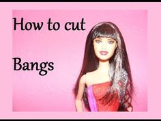 How to cut Bangs on Dolls - TheEternalSnowKiss on YouTube.