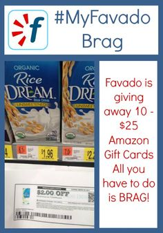 Brag about your grocery store savings using Favado and you could be one of 10 winners to receive a $25 Amazon gift card.