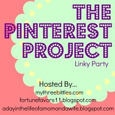 The whole purpose of our link up is to try something from Pinterest - whether it be a craft, a recipe, a fun activity with your kids, a nail design, a hair-do, a diy thingie, etc. Then each Tuesday, post about your Pinterest Project and add your link to one of our blogs.