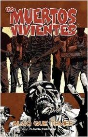 Los muertos vivientes Nº17 Planeta DeAgostini Cómics