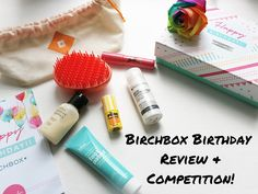 Birchbox 5th Birthday Review & Competition* - Emma Mumford - Coupon Queen's Blog