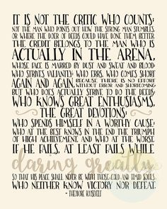 Printable art, The Man in the Arena quote print, Theodore Roosevelt quote, Gift… Thank You Quotes, Gift Quotes, Quotes To Live By, Quotable Quotes, Motivational Quotes, Inspirational Quotes, Daring Greatly Quote, Roosevelt Quotes, Theodore Roosevelt