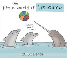 The Little World of Liz Climo 2016 Day-to-Day Calendar: Liz Climo: 0050837343559: Amazon.com: Books