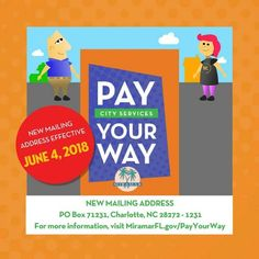 ATTENTION: The address for payments made toward City of Miramar services like your utility bill has changed! Update your payment method today to avoid delays in payment processing! For more information please visit MiramarFL.gov/PayYourWay