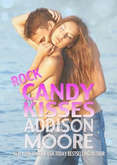 The cover of Rock Candy Kisses by Addison Moore. Approx release date: Early 2015