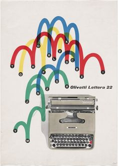 The Olivetti Lettera 22 is a portable mechanical typewriter designed by Marcello Nizzoli in In 1959 the Illinois Institute of Technology chose the Lettera 22 as the best design product of the last 100 years. Ad by Giovanni Pintori. Vintage Advertisements, Vintage Ads, Vintage Posters, Vintage Graphic, Retro Ads, Graphics Vintage, Vintage Images, Poster Design, Print Design