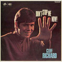 cliff richard don't stop me now 1967 Lp Album, Vinyl Cover, Cd Cover, Sir Cliff Richard, Worst Album Covers, Dont Stop, Vintage Vinyl Records, Me Now, Its A Wonderful Life