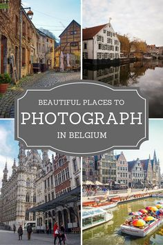 My Favorite Urban Places in Belgium to Photograph