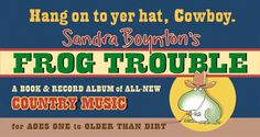 Sandra Boynton goes country, book and music. Who knew she did music too?!