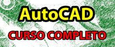 Beto Camelini: Curso de AutoCAD: Vídeo-aulas narradas (100% Grátis)