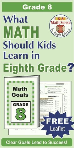 goals for eighth grade Changes in achievement goals, expectancy, and task value for students in eighth -grade algebra are compared with those of peers placed in lower-level.