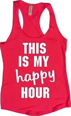 """Women's Workout Fitness Tank - """"This Is My Happy Hour"""" - FREE SHIPPING"""