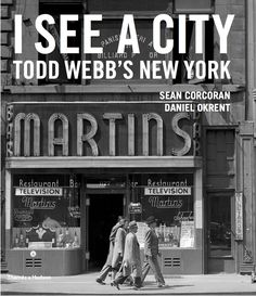 Book Review: I See A City, Todd Webb's New York