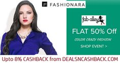 Faballey women's clothing flat 50% off Fashionara + get extra 8% cashback from dealsncashback.com  http://www.dealsncashback.com/merchants/fashionara