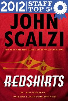 Redshirts by John Scalzi (Powell's Books Staff Top 5s)