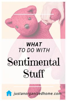 Having a hard time decluttering your sentimental stuff? Tips and ideas for honoring your memories, letting go of clutter, and downsizing the sentimental stash without the guilt.