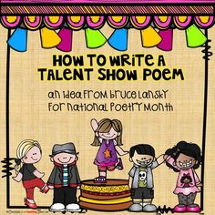 Confessions of a Teaching Junkie: How to Write a Talent-Show Poem