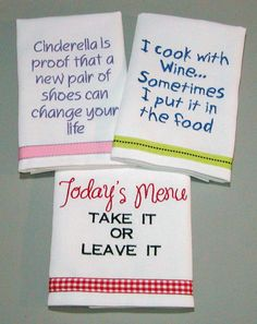 kitchen quotes and sayings - Yahoo Image Search Results Embroidered Gifts, Embroidered Towels, Applique Towels, Dish Towels, Tea Towels, Kitchen Vinyl, Kitchen Sayings, Kitchen Gifts, Kitchen Ideas