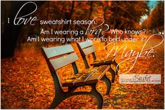 You know it's true!! #LoveTheFall