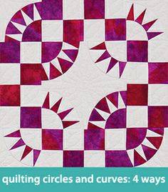 Quilting circles and curves--4 ways