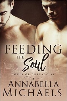 Feeding the Soul (Souls of Chicago #1 ) | Gay Book Reviews – M/M Book Reviews