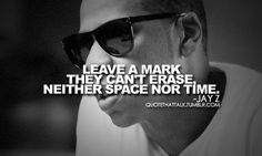 Discover and share Jay Z Great Quotes. Explore our collection of motivational and famous quotes by authors you know and love. Jay Z Quotes, Hip Hop Quotes, Rap Quotes, Quotes To Live By, Funny Quotes, Motivational Quotes, Gangster Words, Gangster Quotes, On Repeat