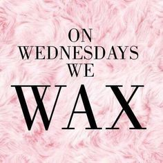 Fantastic Don't be the one one who didn't wax. It's not too late! On Wednesdays we develop . Don't be the one one who didn't wax. Brow Quotes, Spa Quotes, Beauty Quotes, Belle Quotes, Makeup Quotes, Sassy Quotes, Waxing Memes, Waxing Tips, Hair Salon Quotes