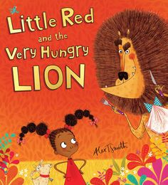 Little and the Very Hungry Lion
