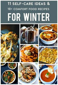 Want to slow down, live in the moment, and truly enjoy the winter season? Check out this inspiring list of winter-themed self-care ideas and comfort food recipes from some of my favorite blogger friends. Add a few to your weekly routine & you'll be feeling relaxed and nourished in no time.
