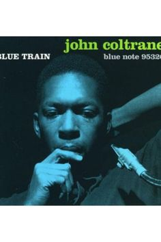 Soul Album Art  - John Coltrane Blue Train