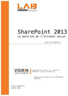 SharePoint 2013 la maturité de l'intranet social ! by Claude Super via slideshare