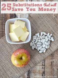 25 Food Substitutions That Will Save You Money | http://dontwastethecrumbs.com/2014/09/25-food-substitutions-that-will-save-you-money/ Save Money On Groceries, #SaveMoney