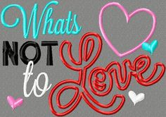 Embroidery design 5x7 What's NOT to love 5X7 Embroidery design Valentines day embroidery, love embroidery, heart embroidery
