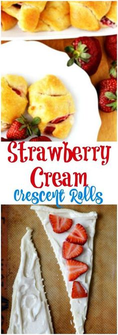 Strawberry Cream Crescent Roll Recipe is an easy kid friendly snack. This crescent roll recipes is yummy and easy.