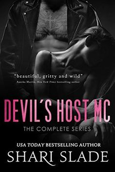 The Devil's Host MC: The Complete Series Shari Slade Publication date: February 12th 2017 Genres: Contemporary, New Adult, Romance Meet the dangerous enforcer of The Devil's Host MC in this complet…