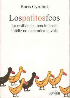 https://www.amazon.com/Los-patitos-feos-resiliencia-Psicologia/dp/8474329264/ref=sr_1_9?s=books
