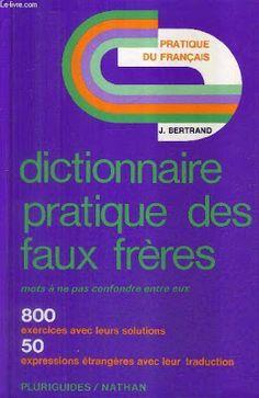 la faculté: Télécharger livre : Dictionnaire Pratique Des Faux Frères