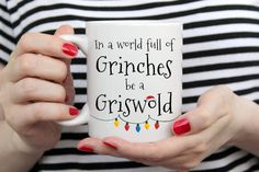 Items similar to In a World of Grinches be a Griswold mug, the Vacation inspired Christmas gift. Stocking filler on Etsy Personalized Graduation Gifts, Graduation Gifts For Her, Christmas Gifts For Him, Christmas Mugs, Funny Office Gifts, Sisters Coffee, Christmas Eve Box Fillers, Uncle Gifts