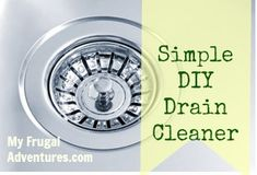 Simple homemade drain cleaner- nontoxic and perfect for bathroom or kitchen drains.