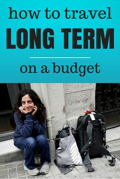 How To Travel Long Term on a Budget - FREE EBOOK