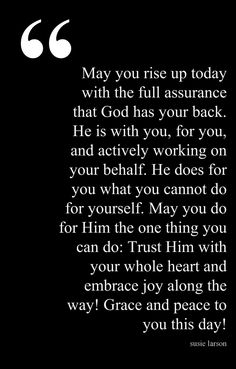 Start of Day Blessing ..A great blessing to start ANY day! Amen and amen.