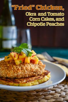 """Fried Chicken with Corn Cakes. """"Fried"""" Chicken Okra and Tomato Corn Cakes and Chipotle Peaches.a surprisingly healthy and hearty meal. Okra Recipes, Chicken Recipes, Pepper Recipes, Onion Recipes, Turkey Recipes, Lunch Recipes, Okra And Tomatoes, Buttermilk Chicken, Corn Cakes"""